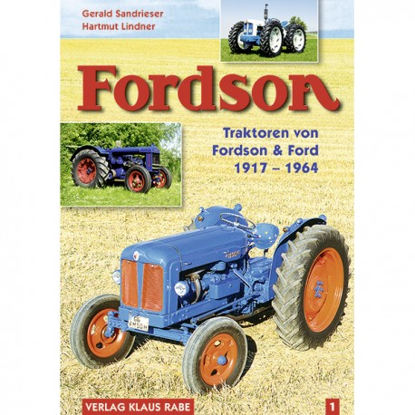Fordson 1917 - 1964 Bd. 1