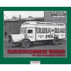 Fahrzeugschmiede Verdau - 100 Jahre Fahrzeugbau in Bildern
