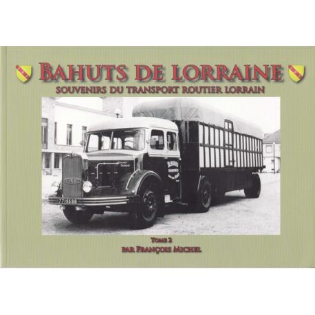 Bahuts de Lorraine, Bd. 2