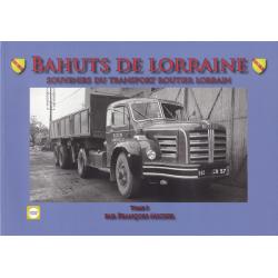 Bahuts de Lorraine, Bd. 3