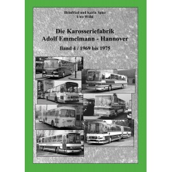 Die Karosseriefabrik Adolf Emmelmann - Hannover, Band 4 (1969 - 1975)