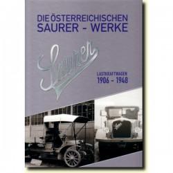 Die österreichischen Saurer-Werke, Lastkraftwagen 1906-1948, Band 2