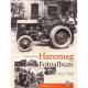 Hanomag Fotoalbum 1912-1950