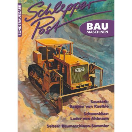 "Schlepper Post - Sonderausgabe 2012 - 4 ""Baumaschinen"""