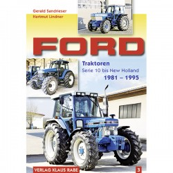 Ford, Band 3 - Traktoren Serie 10 bis New Holland 1981-1995