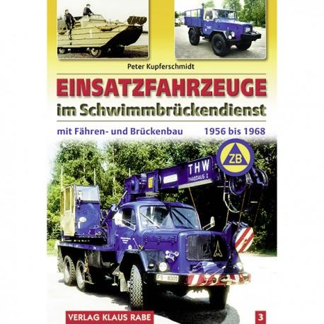 Einsatzfahrzeuge im Schwimmbrückendienst 1956 bis 1968, Band 3