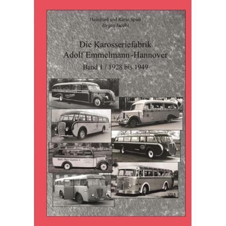 Die Karosseriefabrik Adolf Emmelmann - Hannover Bd. 1