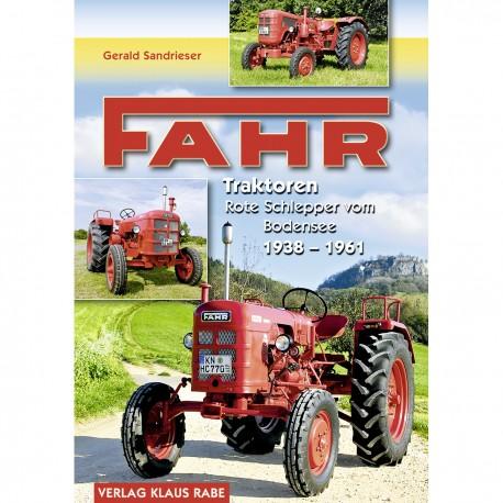Fahr Traktoren - Rote Schlepper vom Bodensee 1938-1961