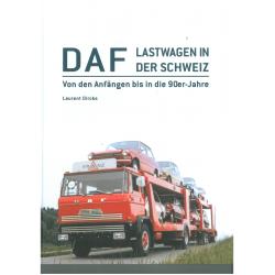 DAF - Lastwagen in der Schweiz
