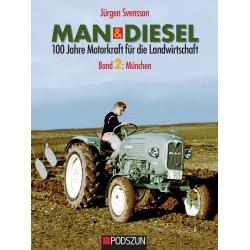 MAN & Diesel: 100 Jahre Motorkraft für die Landwirtschaft,  Bd. 2 München *vorbestellen*