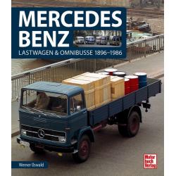 Mercedes Benz - Lastwagen & Omnibusse 1896-1986