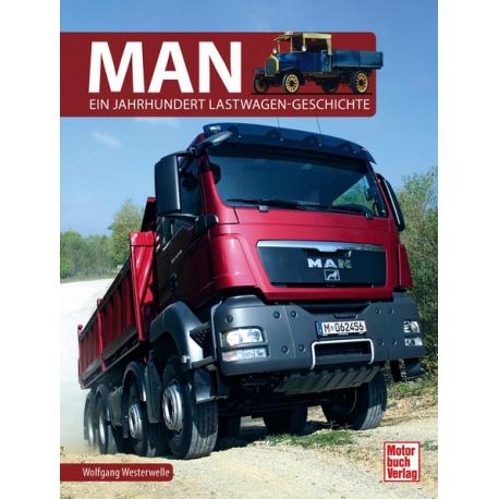 MAN - Ein Jahrhundert Lastwagen-Geschichte