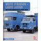 Weite Straßen - Laute Laster - Nutzfahrzeuge in der DDR