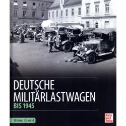 Deutsche Militärlastwagen bis 1945