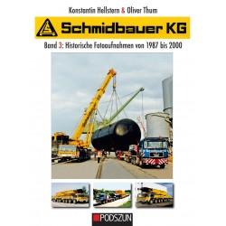 Schmidbauer KG, Band 3