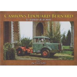 Camions Edouard Bernard Bd. 1