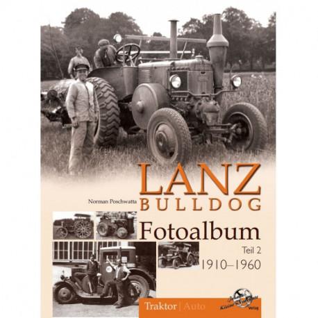 Lanz Bulldog Fotoalbum 1910-1960 Teil 2