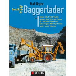 Die Geschichte der Baggerlader Band 1