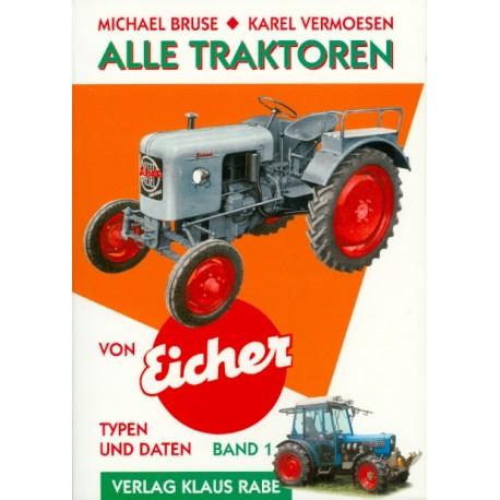 Alle Traktoren von Eicher Bd. 1