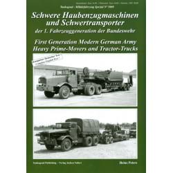 Schwere Haubenzugmaschinen und Schwertransporte der 1. Fahrzeuggeneration der Bundeswehr