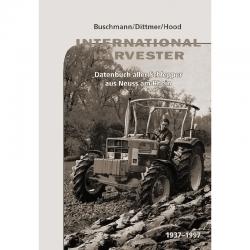 IHC Datenbuch der Schlepper aus Neuss am Rhein 1937 - 1997